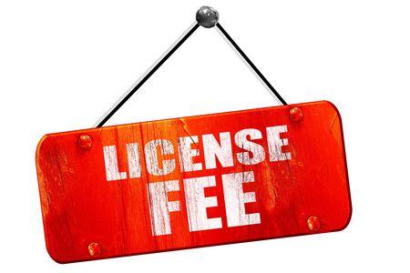 hidden costs: license fee, 3D rendering, red grunge vintage sign