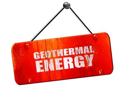 geothermal: geothermal energy, 3D rendering, red grunge vintage sign