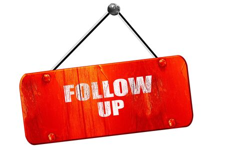 follow through: follow up, 3D rendering, red grunge vintage sign Stock Photo