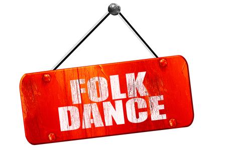 3d dance: folk dance, 3D rendering, red grunge vintage sign