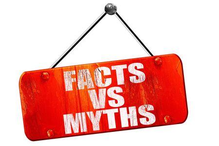 myths: facts vs myths, 3D rendering, red grunge vintage sign