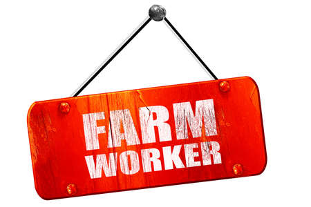 seasonal worker: farm worker, 3D rendering, red grunge vintage sign