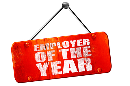 employer: employer of the year, 3D rendering, red grunge vintage sign