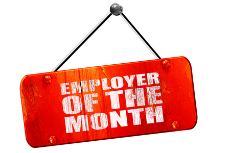 month 3d: employer of the month, 3D rendering, red grunge vintage sign