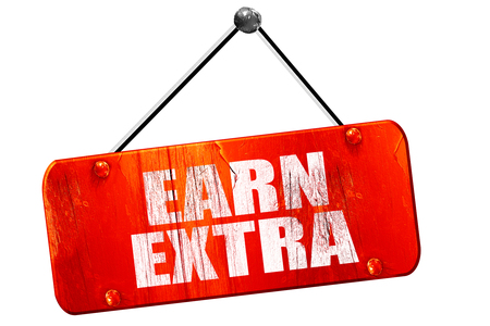 earn: earn extra, 3D rendering, red grunge vintage sign