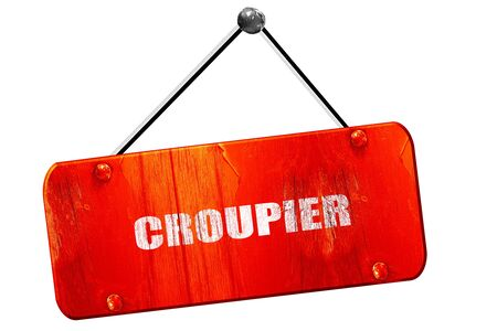 croupier: croupier, 3D rendering, red grunge vintage sign