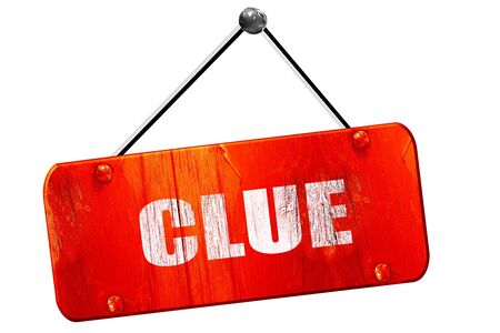 sleuth: clue, 3D rendering, red grunge vintage sign
