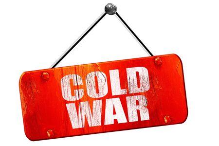 cold war: cold war, 3D rendering, red grunge vintage sign