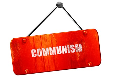 communism: communism, 3D rendering, red grunge vintage sign