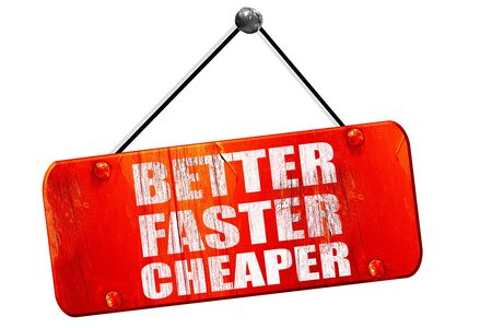 better price: better faster cheaper, 3D rendering, red grunge vintage sign