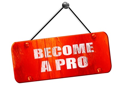 become: become a pro, 3D rendering, red grunge vintage sign Stock Photo