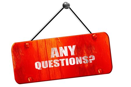 questions: any questions, 3D rendering, red grunge vintage sign