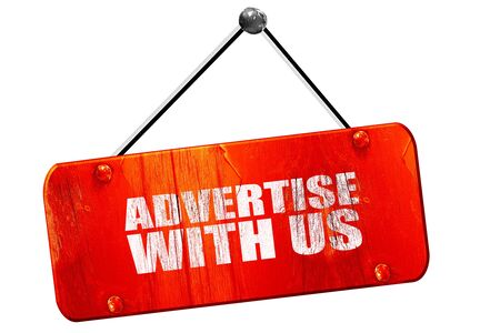 advertise: advertise with us, 3D rendering, red grunge vintage sign