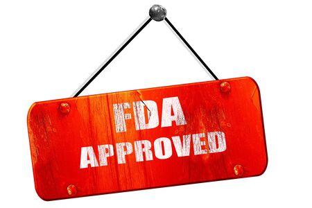 fda: FDA approved, 3D rendering, red grunge vintage sign Stock Photo