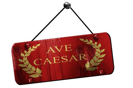 magistrates: ave caesar roman empire with some soft smooth lines, 3D rendering, old vintage hanging sign