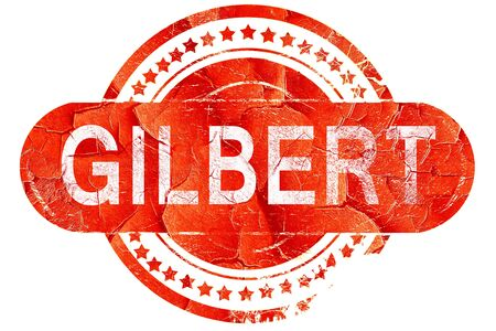 gilbert: gilbert, red grunge rubber stamp on white background Stock Photo