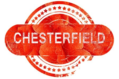 chesterfield: chesterfield, red grunge rubber stamp on white background