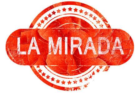 La Mirada, grunge sello de goma de color rojo sobre fondo blanco