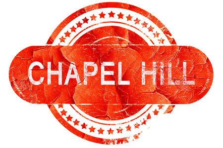 chapel: chapel hill, red grunge rubber stamp on white background Stock Photo