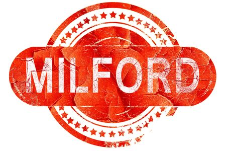 milford: milford, red grunge rubber stamp on white background Stock Photo