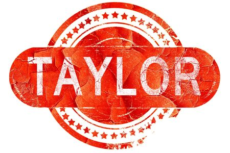 taylor: taylor, red grunge rubber stamp on white background