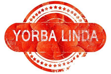 linda: yorba linda, red grunge rubber stamp on white background