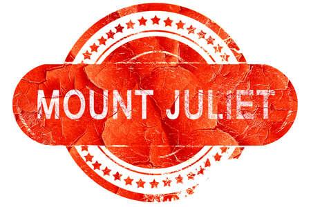 juliet: mount juliet, red grunge rubber stamp on white background