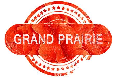 prairie: grand prairie, red grunge rubber stamp on white background