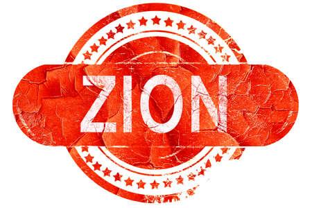 zion: zion, red grunge rubber stamp on white background