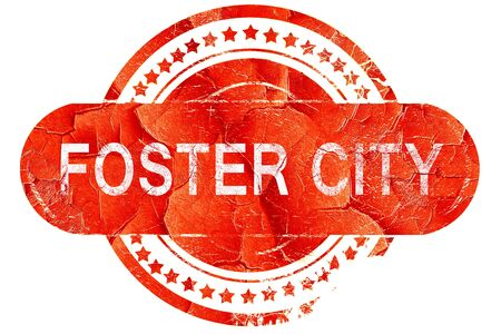 foster: foster city, red grunge rubber stamp on white background Stock Photo