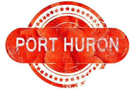 port: port huron, red grunge rubber stamp on white background