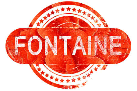 fontaine: fontaine, red grunge rubber stamp on white background