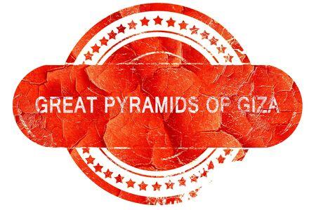 giza pyramids: great pyramids of giza, red grunge rubber stamp on white background
