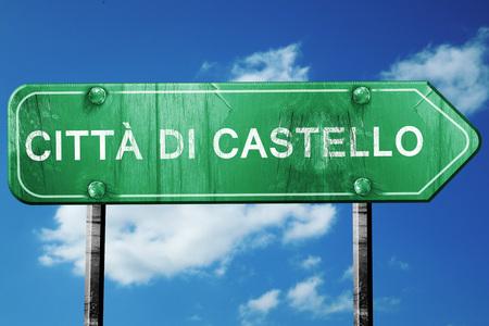 castello: Citta di castello road sign, on a blue sky background
