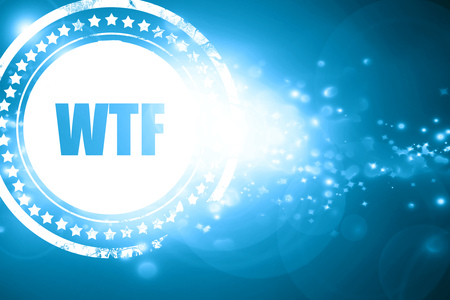 wtf: Glittering blue stamp: wtf internet slang with some soft smooth lines Stock Photo