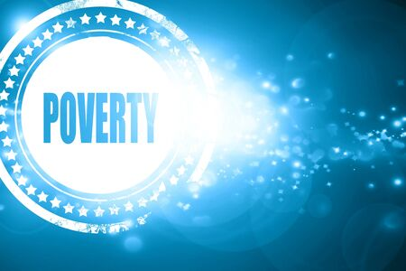 poverty: Glittering blue stamp: Poverty Recession sign background with some smooth lines