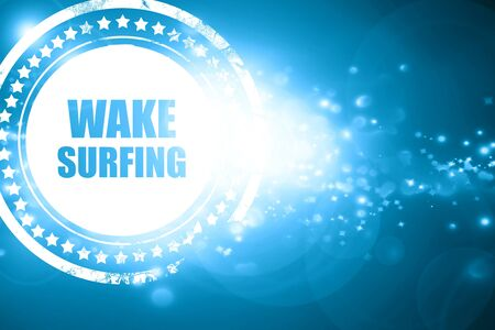surf team: Glittering blue stamp: wake surfing sign background with some soft smooth lines