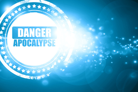 caution chemistry: Glittering blue stamp: apocalypse danger background on a grunge background