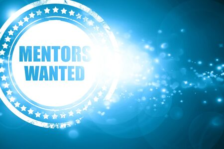 mentors: Glittering blue stamp: mentors wanted Stock Photo