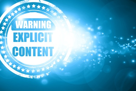 explicit: Glittering blue stamp: Explicit content sign with some vivid colors