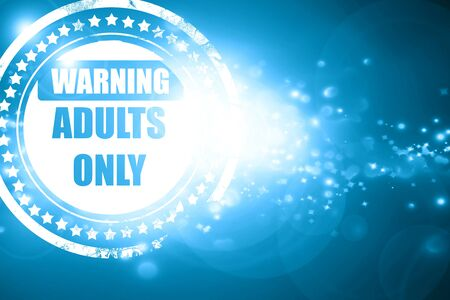 explicit: Glittering blue stamp: adults only sign with some vivid colors