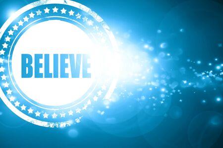 believe: Glittering blue stamp: believe
