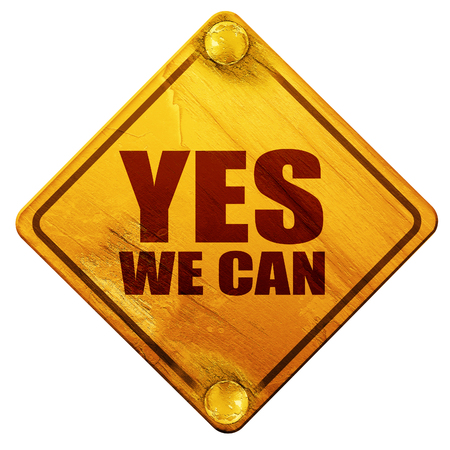 yes we can, 3D rendering, yellow road sign on a white background Stock Photo