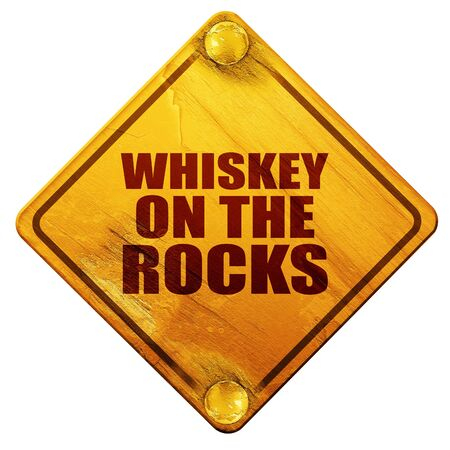 countertop: whiskey on the rocks, 3D rendering, yellow road sign on a white background