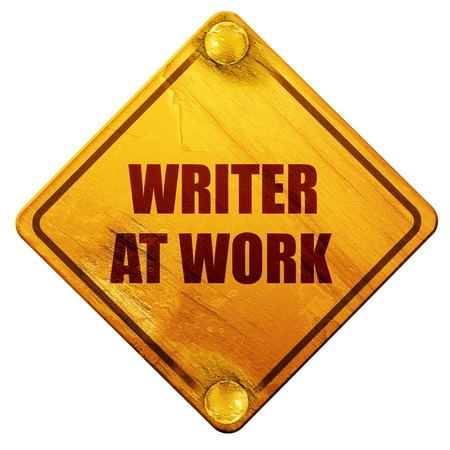 writer: writer at work, 3D rendering, yellow road sign on a white background
