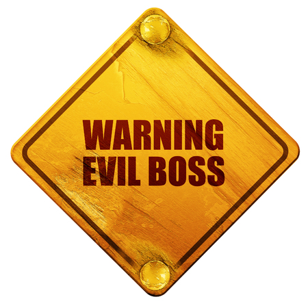 unfriendly: warning evil boss, 3D rendering, yellow road sign on a white background