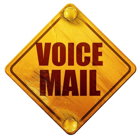 voicemail: voice mail, 3D rendering, yellow road sign on a white background