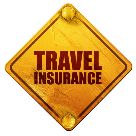 holidaymaker: travel insurance, 3D rendering, yellow road sign on a white background