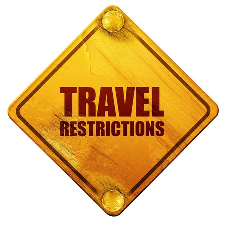 restrictions: travel restrictions, 3D rendering, yellow road sign on a white background