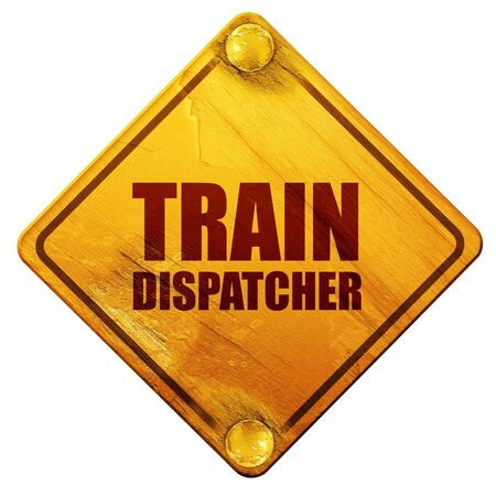 dispatcher: train dispatcher, 3D rendering, yellow road sign on a white background